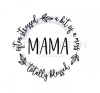 Mama - Often Stressed A Bit of a Mess Totally Blessed ! ALL NEW DESIGN ARRIVALS!