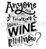 Anyone Else Thinking About Wine Alcohol Designs