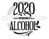 2020 Requires Alcohol Alcohol Designs