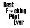 Best F*cking Pilot Ever - Helicoptor Aviation Designs
