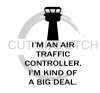 Air Traffic Controller Big Deal Aviation Designs