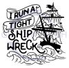 I Run a Tight Shipwreck  Boating Designs