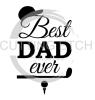 Best Dad Ever Golf  Dad Designs