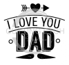 I Love You Dad Dad Designs