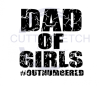 Dad of Girls #OUTNUMBERED (vintage) Dad Designs