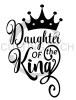 Daughter of the King Crown Faith Designs