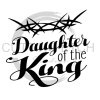 Daughter of the King Crown of Thorns Faith Designs