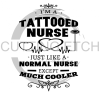I'm a Tattooed Nurse Medical Designs