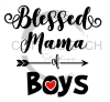 Blessed Mama of Boys Mom Designs