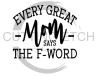 Every Great Mom Mom Designs