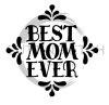 Best Mom Ever 2 Mom Designs