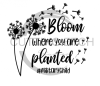 Bloom Where You Are Planted Military Child Quote Designs
