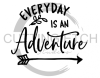 Everyday is an Adventure Quote Designs