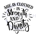 She is Clothed in Strength and Dignity ! ALL NEW DESIGN ARRIVALS!