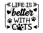 Life is Better with Cats Animal Designs