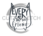 Every Cat is My Best Friend Animal Designs