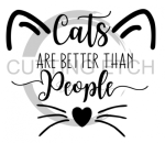Cats are Better than People Animal Designs