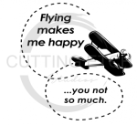 Flying Makes Me Happy Aviation Designs