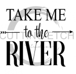 Take me to the River Beach Lake Summer