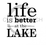 Life is Better at the Lake 2 Beach Lake Summer