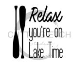 Relax You're on Lake Time Beach Lake Summer
