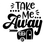 Take Me Away Camping Designs
