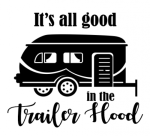 It's All Good in the Trailer Hood Camping Designs