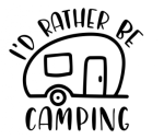I'd Rather Be Camping Camping Designs