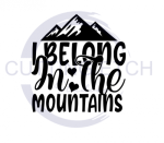 I Belong in the Mountains Camping Designs