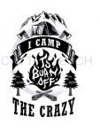 I Camp to Burn Off the Crazy Camping Designs