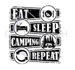 Eat Sleep Camping Repeat (with Camper) Camping Designs