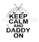 Keep Calm and Daddy On - Golf Clubs Dad Designs