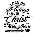 I Can Do All Things Through Christ Faith Designs