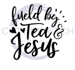 Fueled by Tea and Jesus 2 Faith Designs