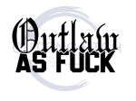 Outlaw As Fuck Fishing and Hunting Designs