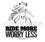 Ride More Worry Less Horse Designs