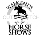 Weekends are Made for Horse Shows Horse Designs