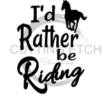 I'd Rather be Riding Horse Designs