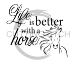 Life is Better with a Horse Horse Designs