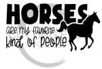 Horses are My Farvorite Kind of People Horse Designs