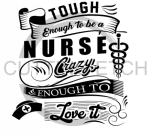 Tough Enough to be a Nurse Medical Designs
