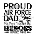 Proud Air Force Dad Military Designs