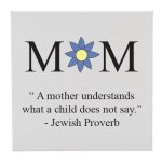 Canvas Mom (Jewish Proverb) Misc. Gift Awards