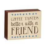 Coffee Tastes Better with a Friend Misc. Gift Awards