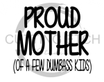 Proud Mother Mom Designs