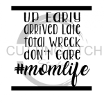 Mom Life Don't Care Mom Designs