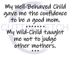 My Well Behaved Child Gave Me the Confidence Mom Designs