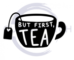 But First Tea Quote Designs