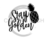 Stay Golden Quote Designs