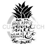 Be a Pineapple Quote Designs